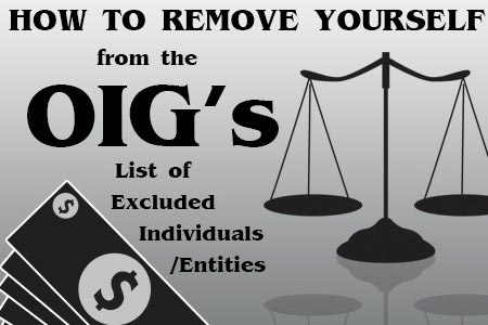 How To Remove Yourself from the OIG's List of Excluded Individuals/Entities