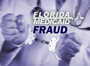 Florida Medicaid Fraud
